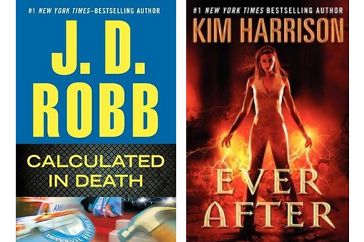 JD Robb's Calculated in Death and Kim Harrison's Ever After