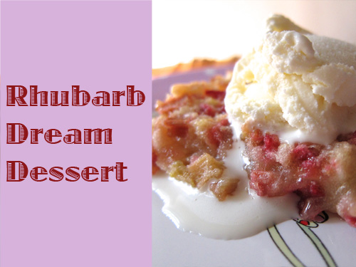 Rhubarb Dream Dessert