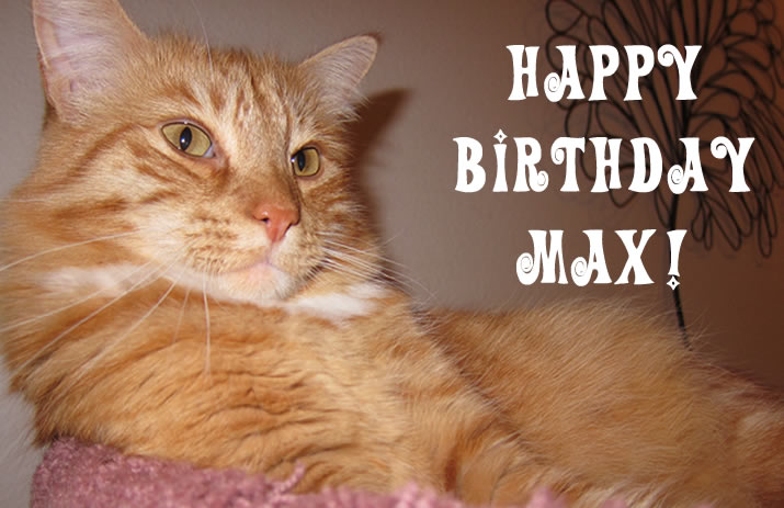 happy birthday Max