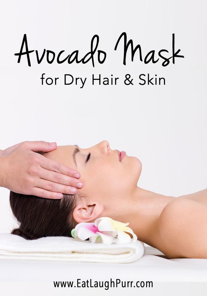 Avocado Mask for Dry Hair and Skin | www.EatLaughPurr.com